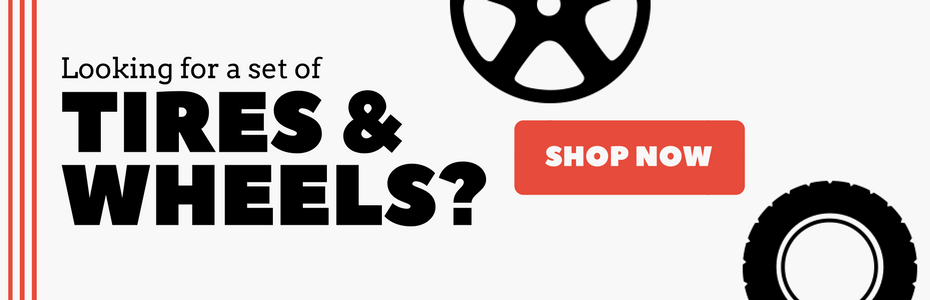 Looking for a set of tires and wheels? Shop now